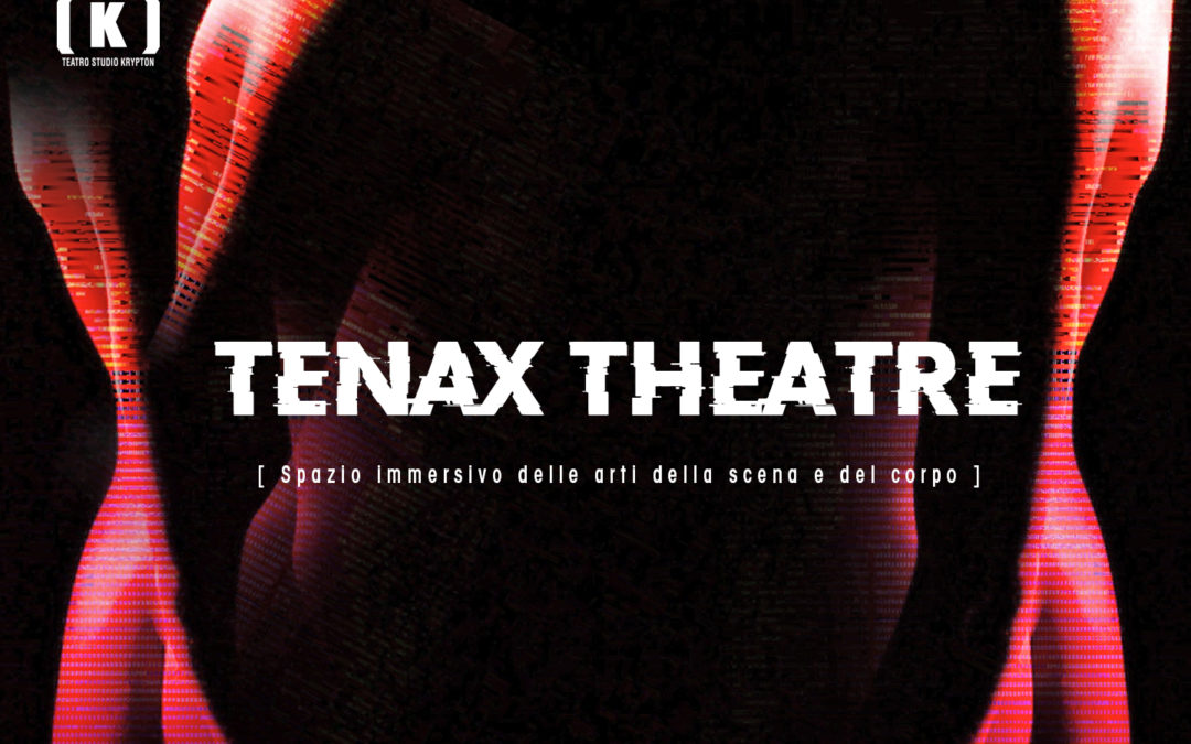 TENAX THEATRE 2019