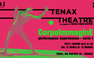 CorpoImmaginE Al Tenax –  Giovedì 12 aprile ore 21.30