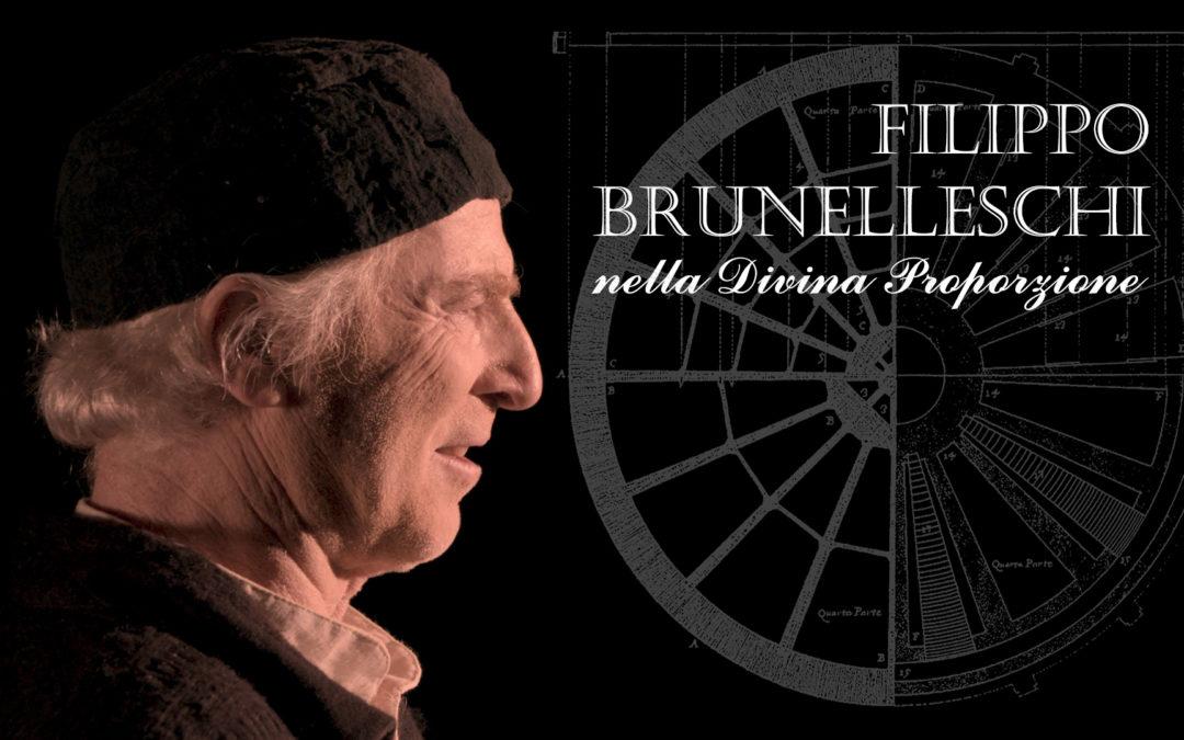 FILIPPO BRUNELLESCHI – NELLA DIVINA PROPORZIONE